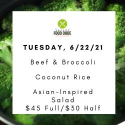Tuesday 6/22 - Beef & Broccoli- $45 Full/$30 half