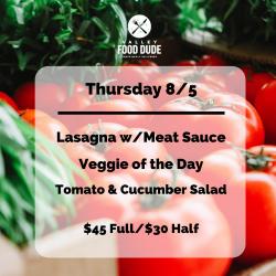 Thursday, 8/5 - Lasagna - $45 Full/$30 Half